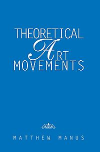 Theoretical Art Movements