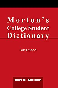 Morton's College Student Dictionary