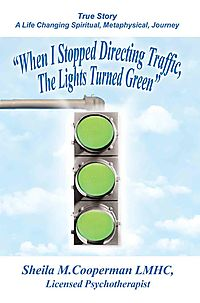 When I Stopped Directing Traffic, the Lights Turned Green