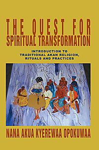 The Quest for Spiritual Transformation