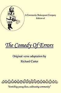 A Community Shakespeare Company Edition of the Comedy of Errors
