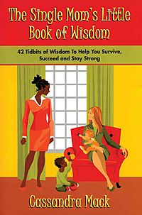 The Single Moms Little Book of Wisdom