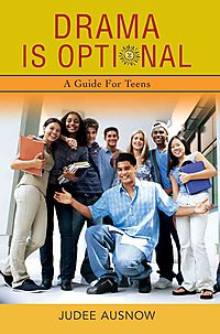 Drama Is Optional:a Guide for Teens