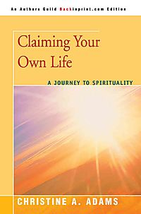 Claiming Your Own Life