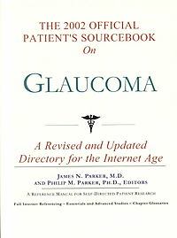 The 2002 Official Patient's Sourcebook on Glaucoma