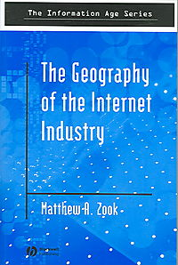 The Geography Of The Internet Industry