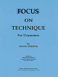 Focus on Technique for Drummers