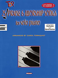 25 Top Praise And Worship Songs for Solo Piano