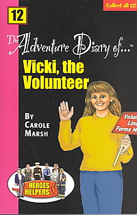 The Adventure Diary of ...Vicki, the Volunteer