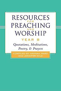 Resources for Preaching and Worship-Year B