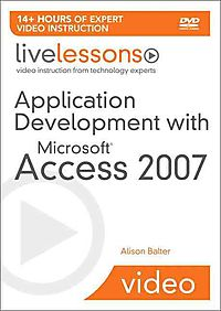 Application Development with Microsoft Access 2007