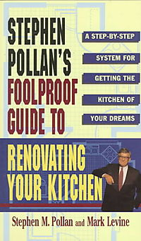Stephen Pollan's Foolproof Guide to Renovating Your Kitchen