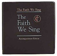 The Faith We Sing