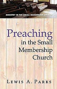 Preaching in the Small Membership Church