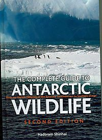 The Complete Guide to Antarctic Wildlife