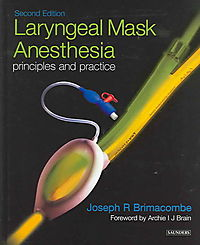 Laryngeal Mask Anesthesia