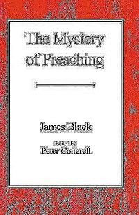 The Mystery of Preaching