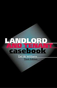 Landlord and Tenant Casebook