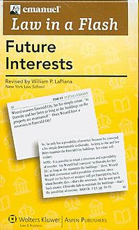 Law in a Flash Future Interests 2008