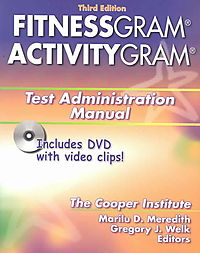 Fitnessgram/Activitygram Test Administration Manual