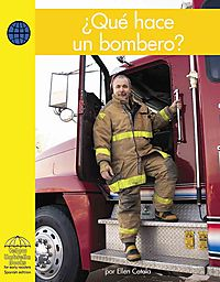 Que Hace Un Bombero? / What Does a Firefighter Do?