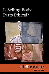 Is Selling Body Parts Ethical?