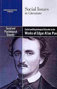 Social and Psychological Disorder in the Works of Edgar Allan Poe