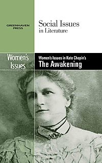Women's Issues in Kate Chopin's The Awakening