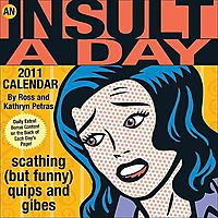 An Insult-a-day 2011 Calendar