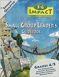 5-G Impact Spring Quarter Small Group Leader's Guidebook