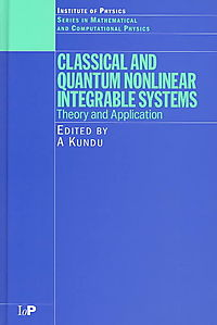 Classical and Quantum Nonlinear Integrable System
