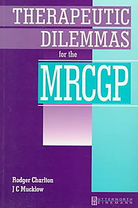 Therapeutic Dilemmas for the Mrcgp