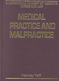 Medical Practice and Malpractice