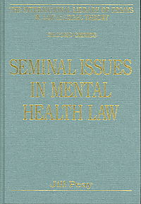 Seminal Issues In Mental Health Law