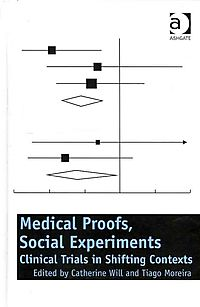 Medical Proofs, Social Experiments
