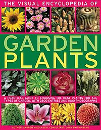 The Visual Encyclopedia of Garden Plants