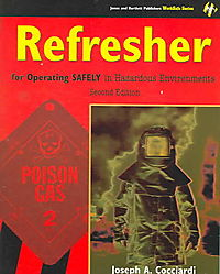 Refresher for Operating Safely in Hazardous Environments