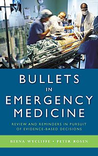 Bullets In Emergency Medicine