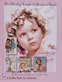 The Shirley Temple Collector's Guide
