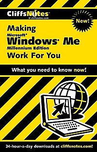 Cliffsnotes Making Microsoft Windows Me Millennium Edition Work for You