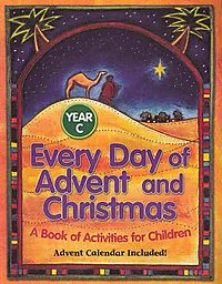 Every Day of Advent and Christmas Year C