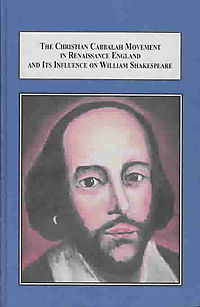 The Christian Cabbalah Movement in Renaissance England and Its Influence on William Shakespeare