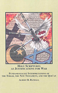 Holy Scriptures as Justifications for War