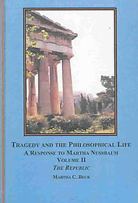 Tragedy And the Philosophical Life