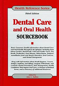 Dental Care and Oral Health Sourcebook