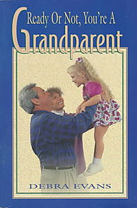 Ready or Not, You're a Grandparent