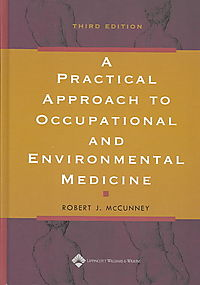 A Practical Approach to Occupational and Environmental Medicine