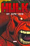 Hulk by Jeph Loeb the Complete Collection 1