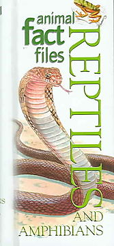 Animal Fact Files Reptiles And Amphibians