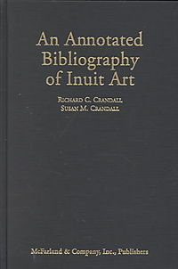 An Annotated Bibliography of Inuit Art